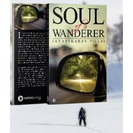 Soul of a Wanderer - Jayasekaran Pillai